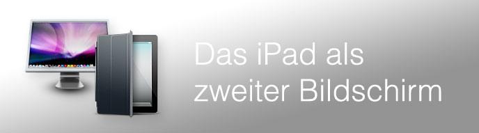 Bildschirm auf iPad erweitern: Anleitung und Test der Air Display App