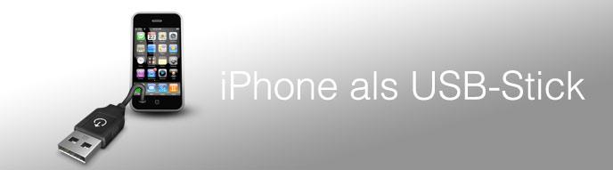 iPhone als USB-Stick benutzen